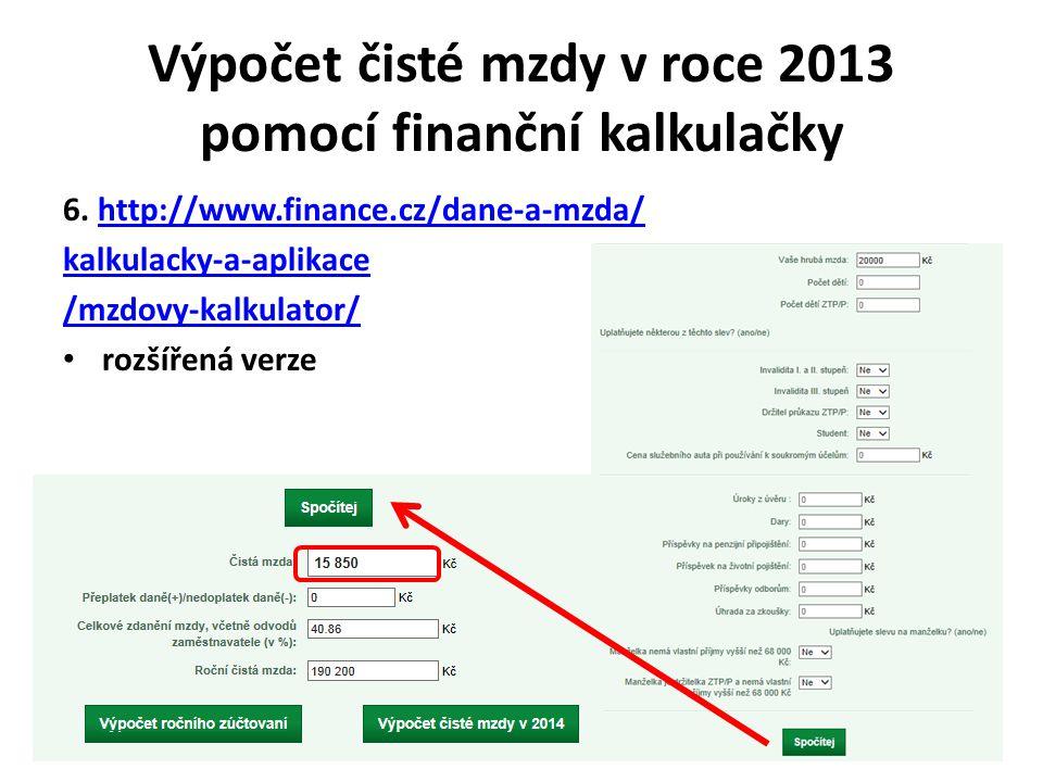 Výpočet čisté mzdy v roce 2013 pomocí finanční kalkulačky 6.