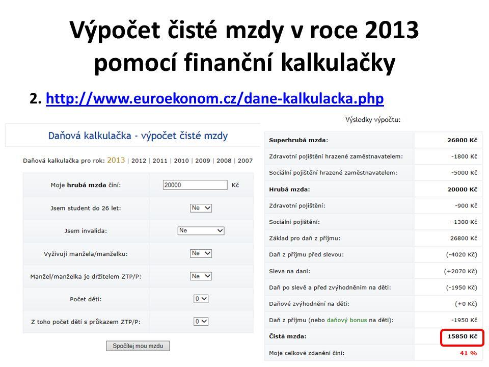 Výpočet čisté mzdy v roce 2013 pomocí finanční kalkulačky 2.