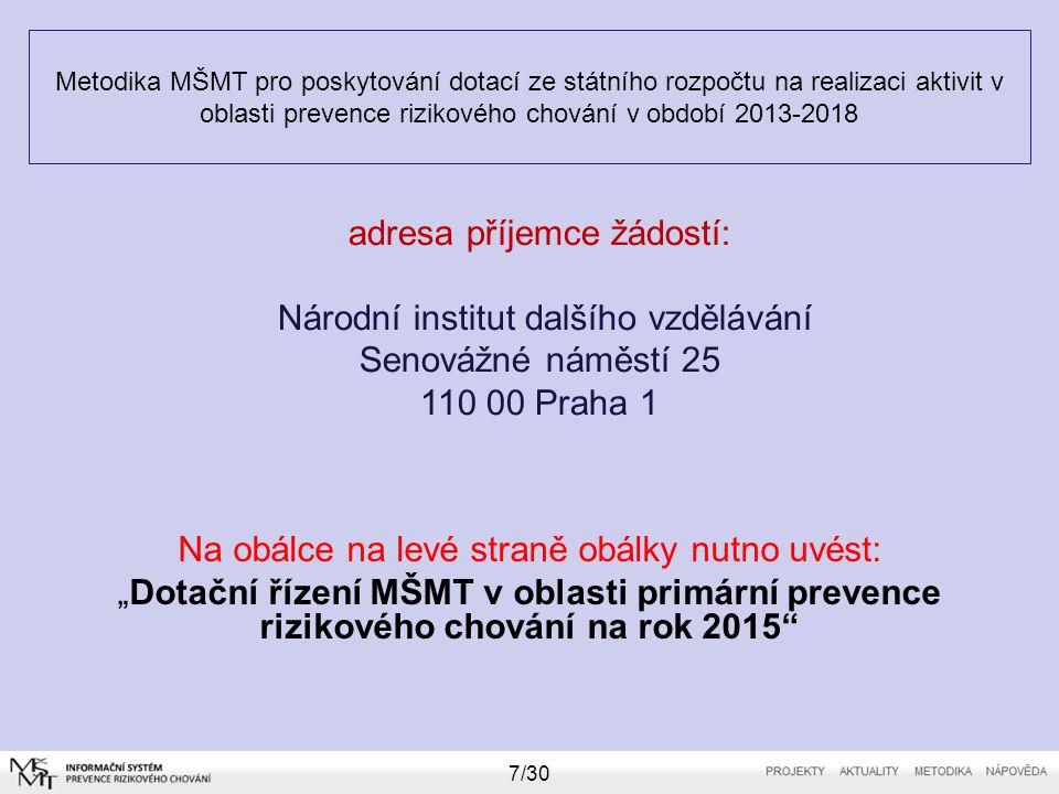 Metodika MŠMT pro poskytování dotací ze státního rozpočtu na realizaci aktivit v oblasti prevence rizikového chování v období 2013-2018 Na obálce na l