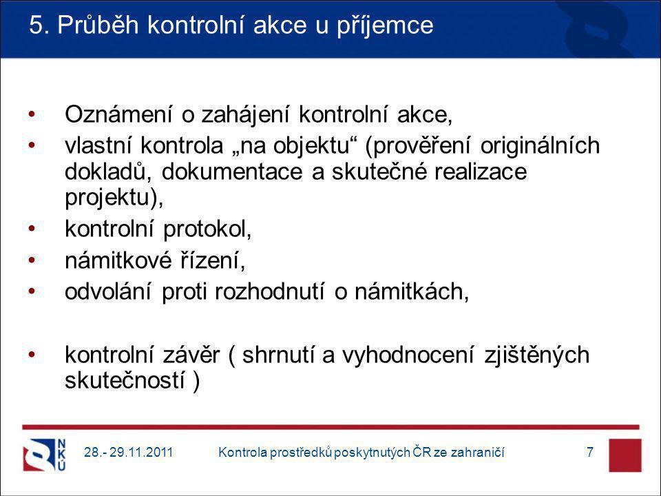 Kontrola prostředků poskytnutých ČR ze zahraničí7 5.