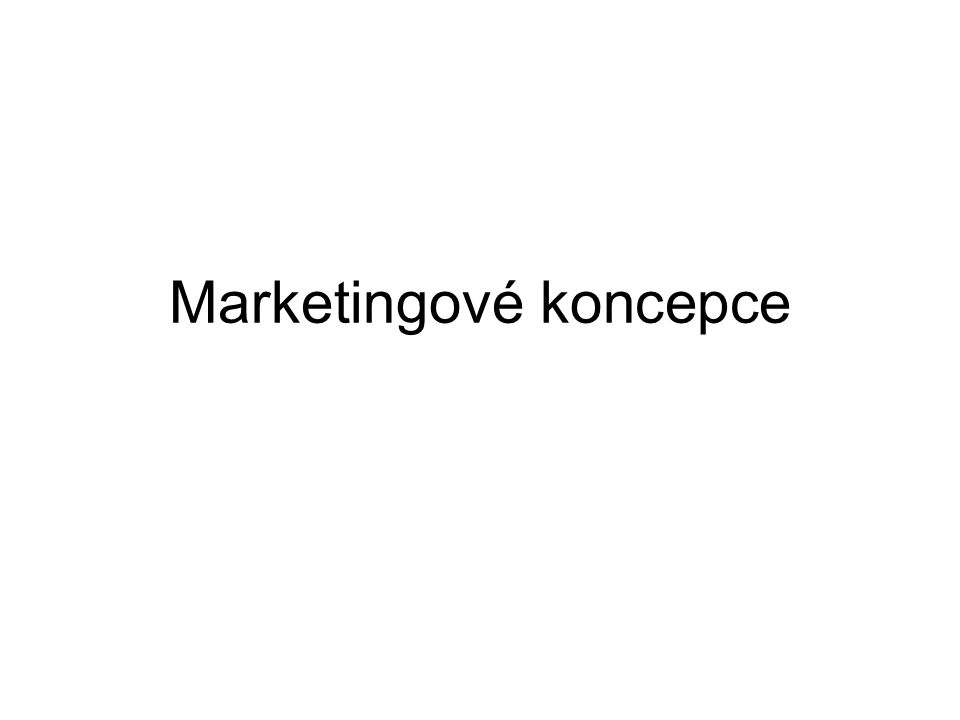 Marketingové koncepce