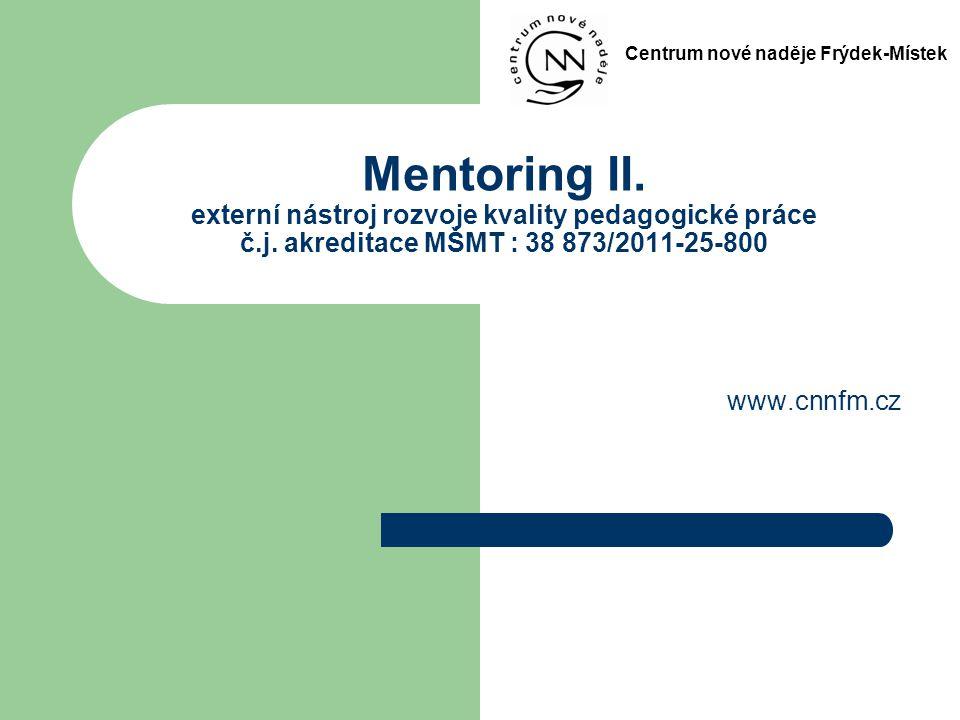 Mentoring II.externí nástroj rozvoje kvality pedagogické práce č.j.