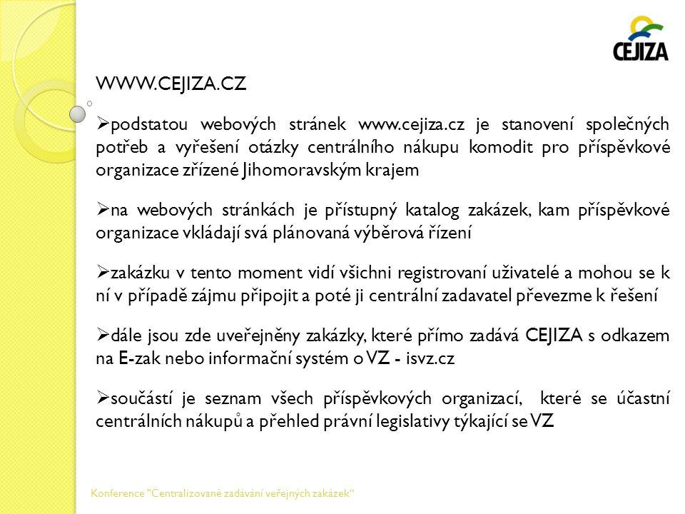 WWW.CEJIZA.CZ  podstatou webových stránek www.cejiza.cz je stanovení společných potřeb a vyřešení otázky centrálního nákupu komodit pro příspěvkové o