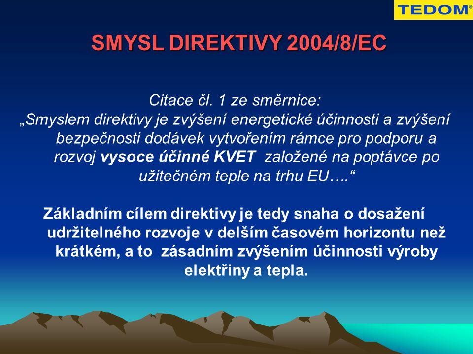 SMYSL DIREKTIVY 2004/8/EC Citace čl.