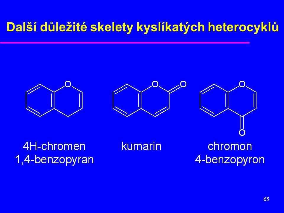 65 Další důležité skelety kyslíkatých heterocyklů