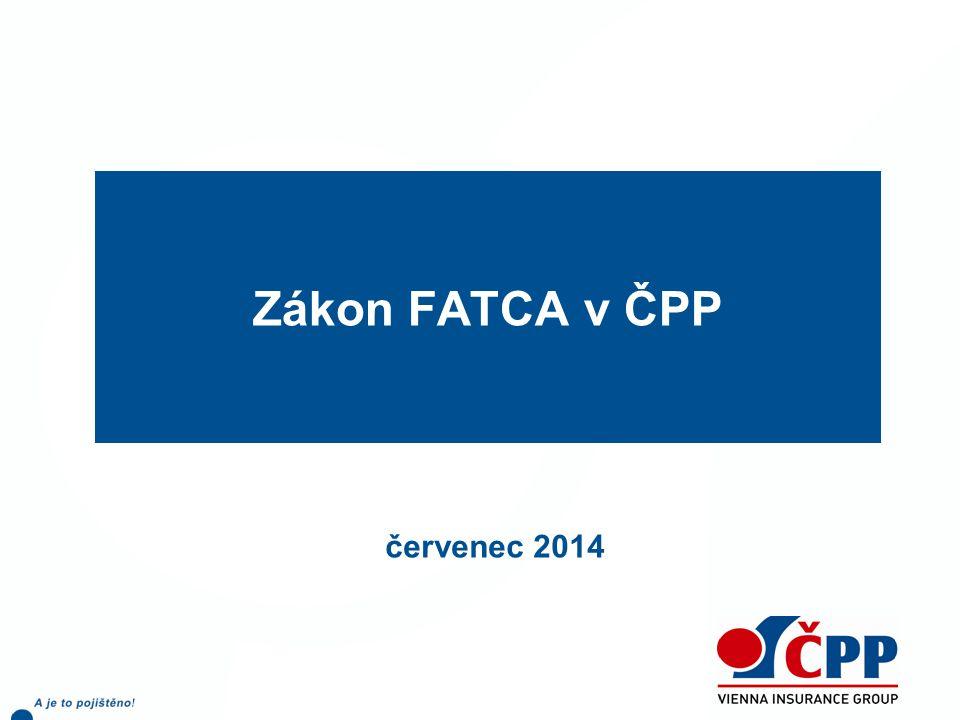 Zákon FATCA v ČPP červenec 2014