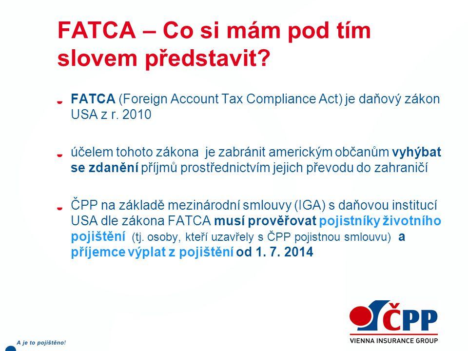 Co pro mě FATCA znamená .