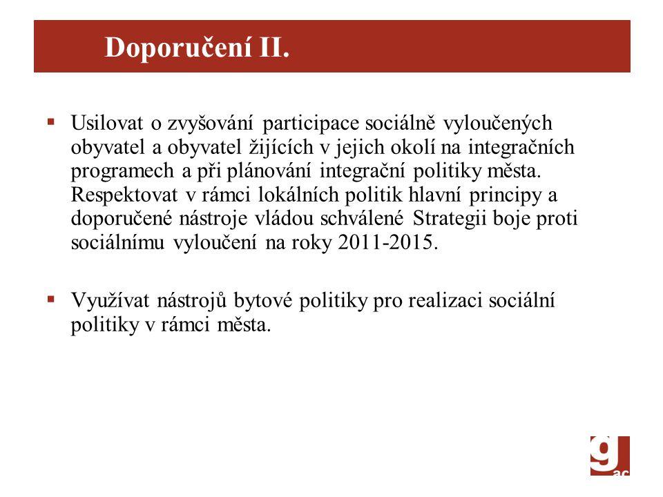 Doporučení II.  Usilovat o zvyšování participace sociálně vyloučených obyvatel a obyvatel žijících v jejich okolí na integračních programech a při pl