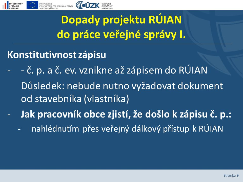 Dopady projektu RÚIAN do práce veřejné správy I.Konstitutivnost zápisu -- č.