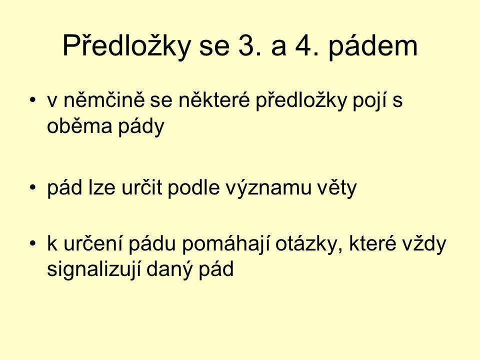 Předložky se 3.a 4.