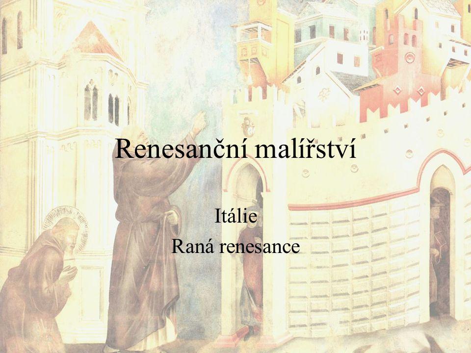 Renesanční malířství Itálie Raná renesance