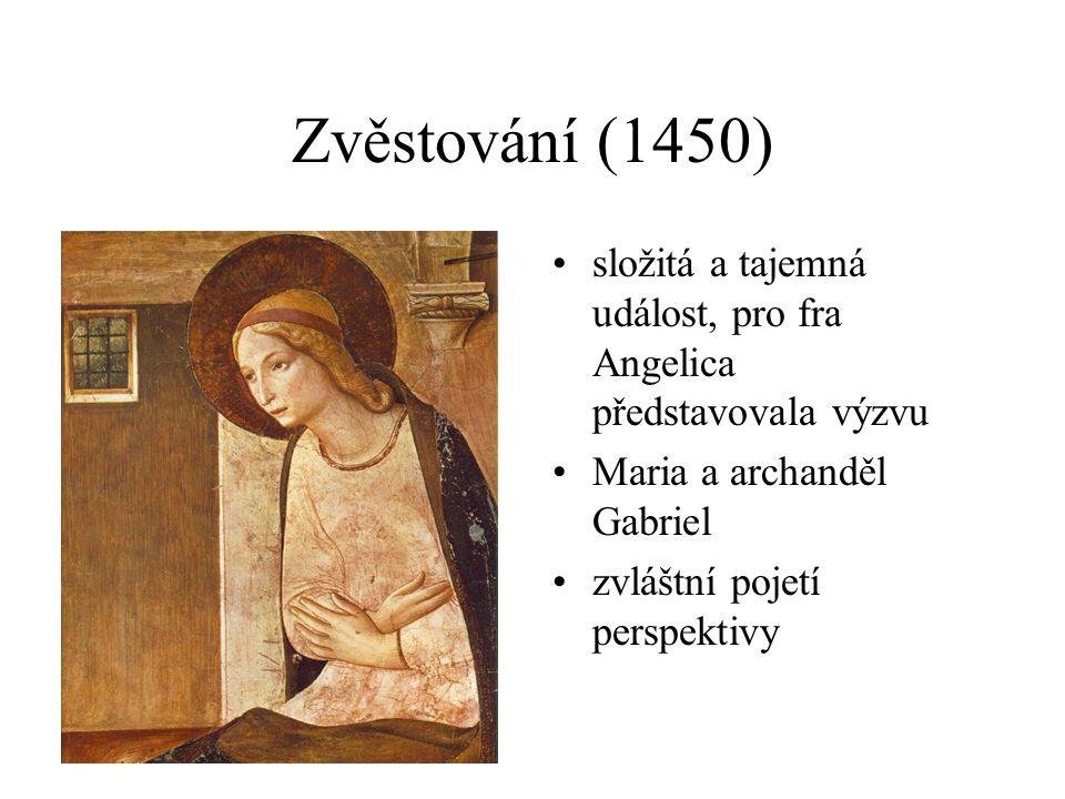 Zvěstování (1450) složitá a tajemná událost, pro fra Angelica představovala výzvu Maria a archanděl Gabriel zvláštní pojetí perspektivy
