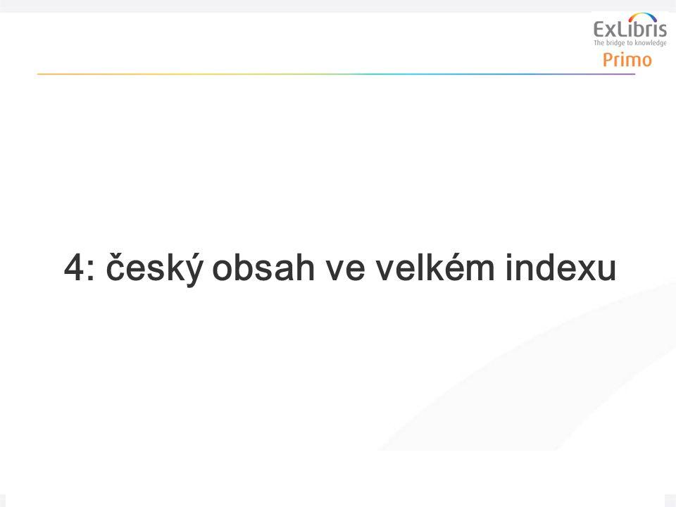 32 Problematika velkého indexu, 30.3. 2011 4: český obsah ve velkém indexu