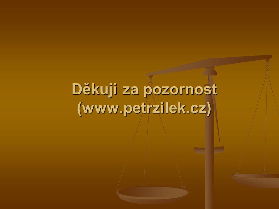 Děkuji za pozornost (www.petrzilek.cz)