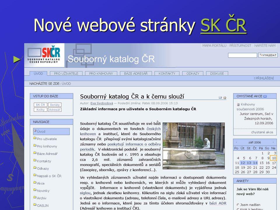 Nové webové stránky SK ČR SK ČRSK ČR ► www.caslin.cz www.caslin.cz