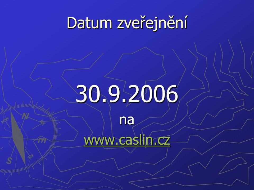 Datum zveřejnění 30.9.2006na www.caslin.cz