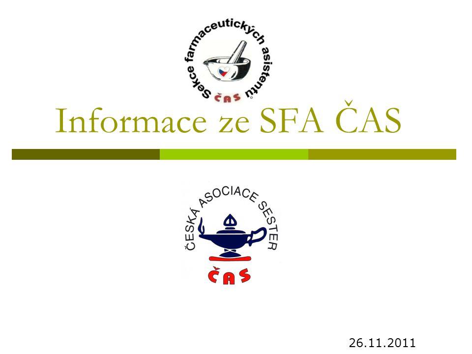 Informace ze SFA ČAS 26.11.2011