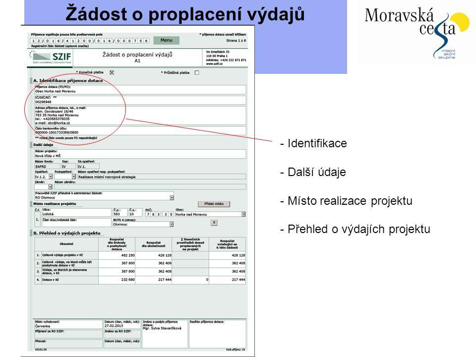 Žádost o proplacení výdajů - Identifikace - Další údaje - Místo realizace projektu - Přehled o výdajích projektu