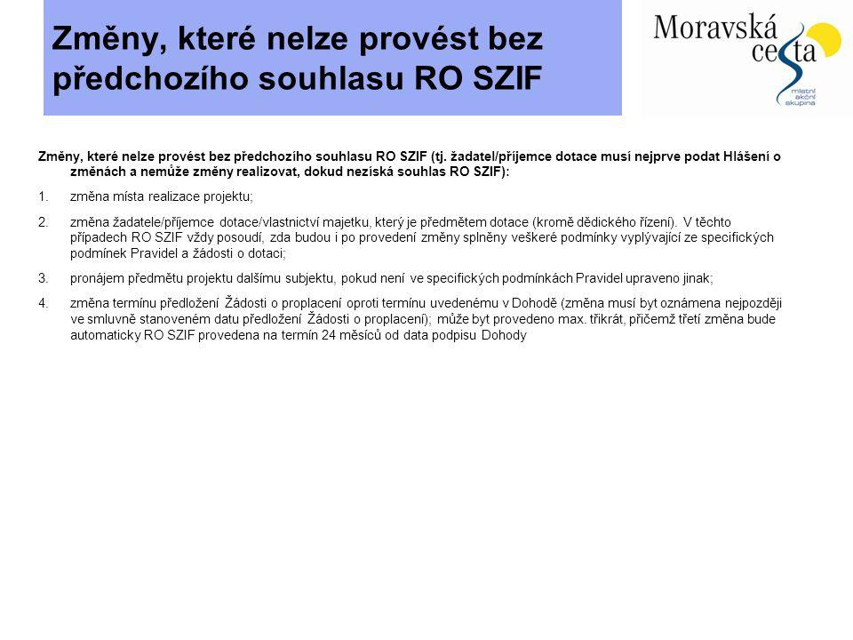 Fyzická kontrola ze strany SZIF a MAS - Účastní se jí vždy zástupci Szif a MAS Moravská cesta Bývá ohlášena 2-3 dny před kontrolou.