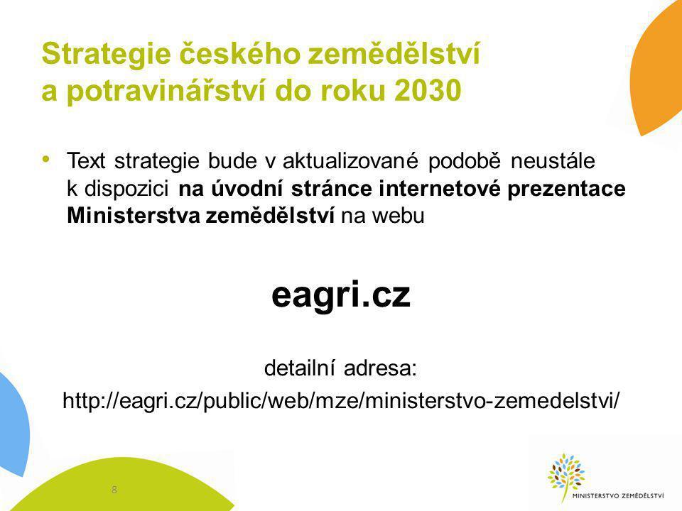 Děkuji za pozornost 9 Petr Bendl, ministr zemědělství ČR