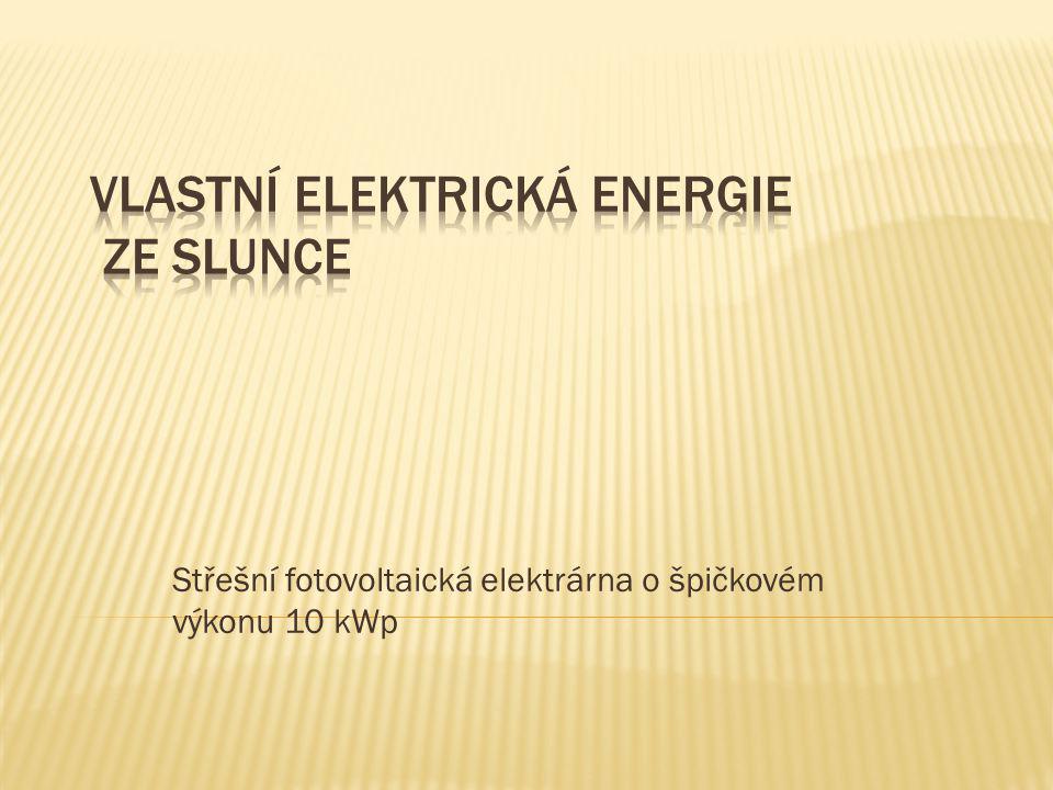 Střešní fotovoltaická elektrárna o špičkovém výkonu 10 kWp