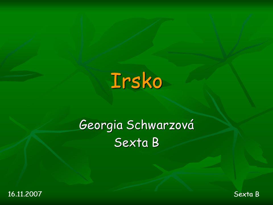 Irsko Georgia Schwarzová Sexta B 16.11.2007