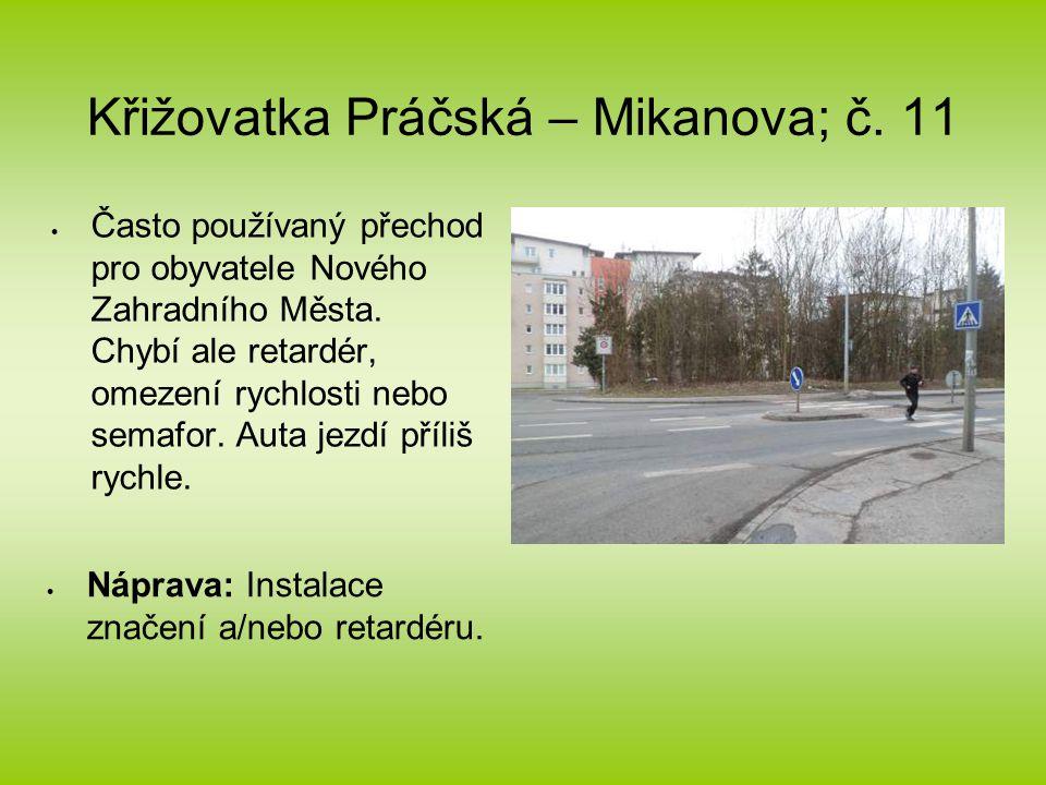 Křižovatka Práčská – Mikanova; č.