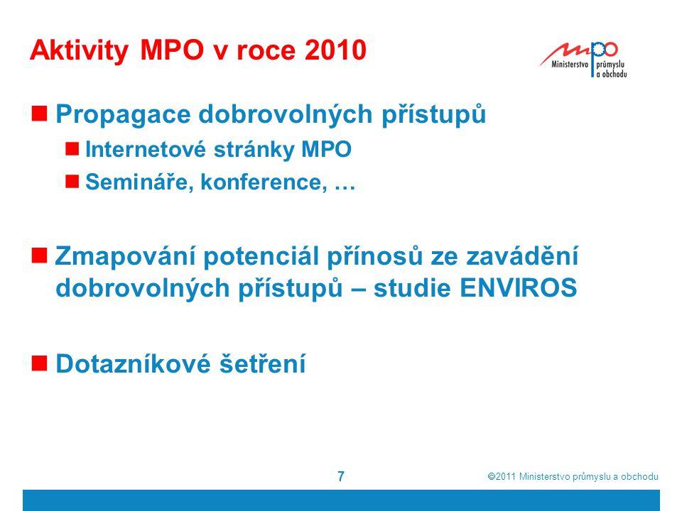  2011  Ministerstvo průmyslu a obchodu 8 Dotazníkové šetření 3.
