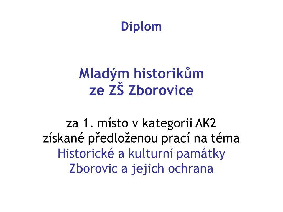 Diplom Mladým historikům ze ZŠ Zborovice za 1.
