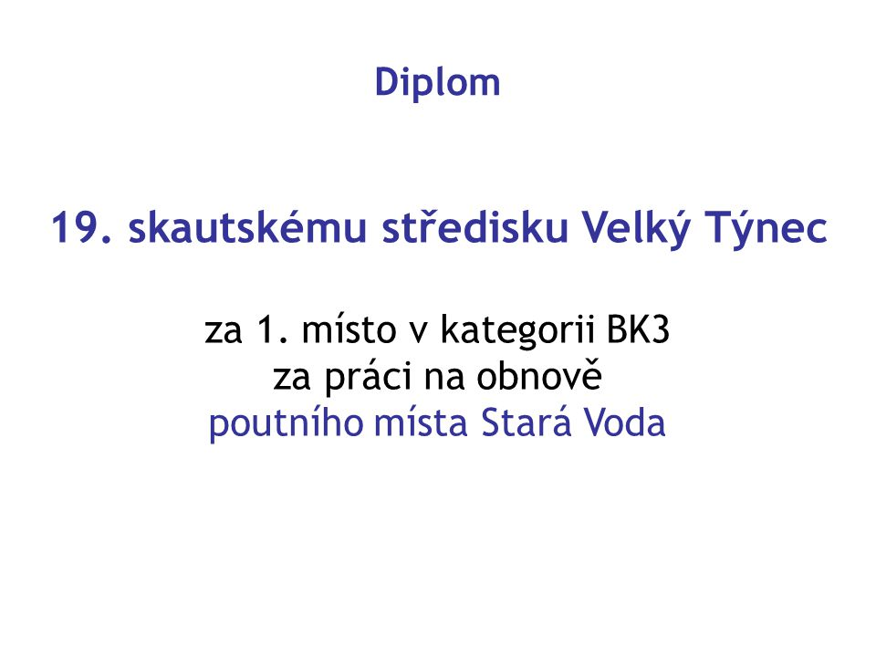 Diplom 19.skautskému středisku Velký Týnec za 1.