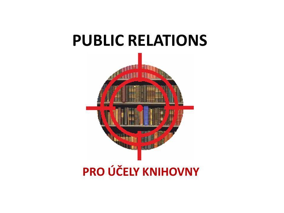 PUBLIC RELATIONS PRO ÚČELY KNIHOVNY