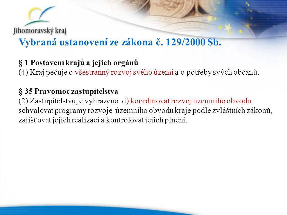 Vybraná ustanovení ze zákona č. 129/2000 Sb.