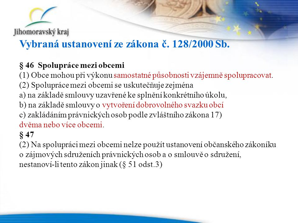 Vybraná ustanovení ze zákona č. 128/2000 Sb.