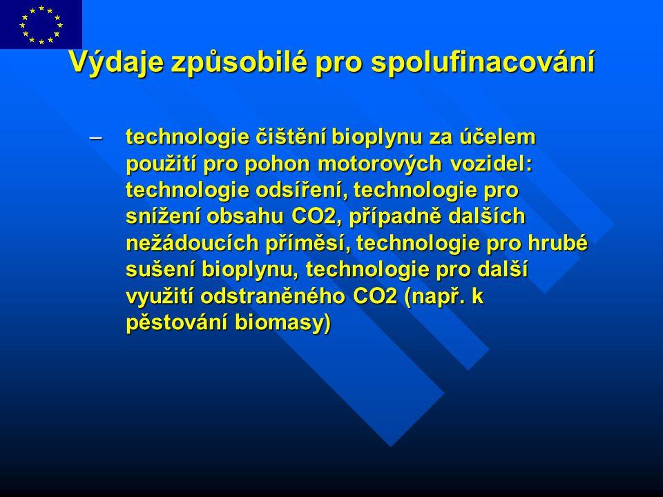 Výdaje způsobilé pro spolufinacování –technologie čištění bioplynu za účelem použití pro pohon motorových vozidel: technologie odsíření, technologie p