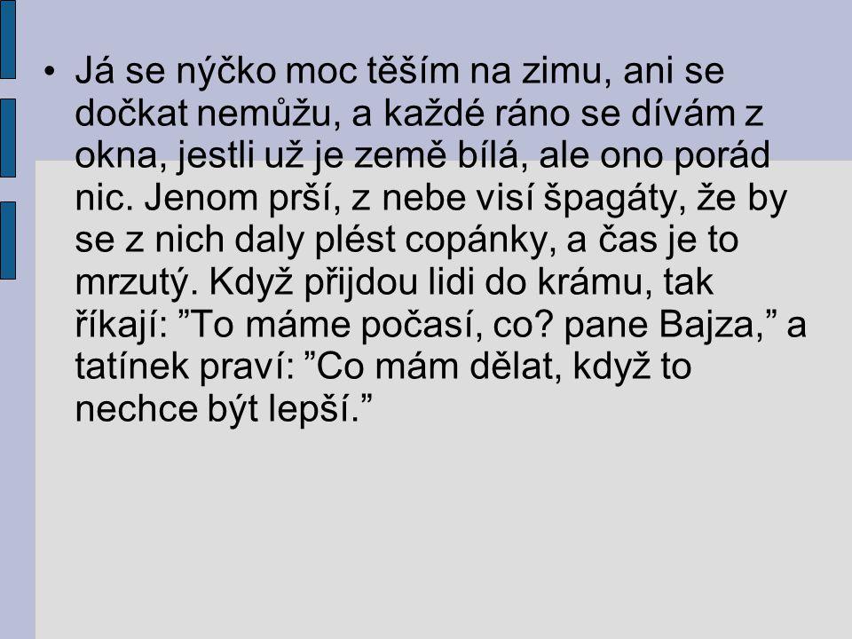 Seznam použitých pramenů: www.cesky-jazyk.cz www.zivotopisy.cz Karel Poláček: Bylo nás pět Centrum pro virtuální a moderní metody a formy vzdělávání na Obchodní akademii T.G.