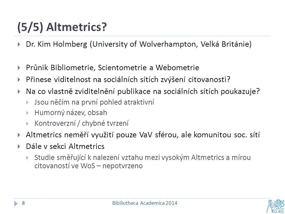 """Jak tedy dopadla """"Bibliometrie do VŠ knihoven .Bibiliotheca Academica 20149 1."""