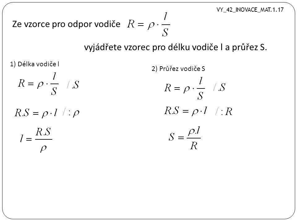 Ze vzorce pro výpočet obsahu kosočtverce vyjádřete úhlopříčku u 1. VY_42_INOVACE_MAT.1.17