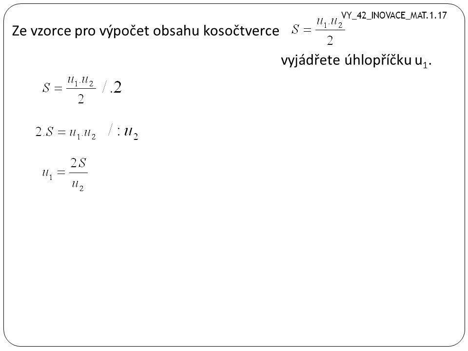Ze vzorce pro výpočet obsahu lichoběžníku vyjádřete a) stranu a, b) výšku v.