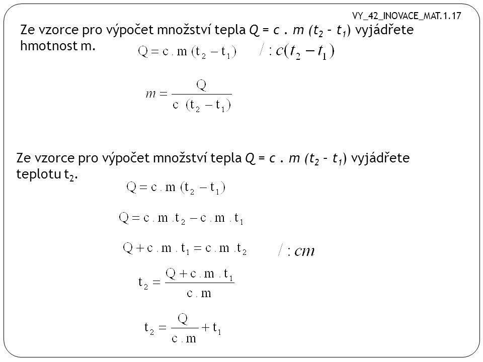Ze vzorce a) vyjádření b b) vyjádřete f b) Vyjádření f a) vyjádřete b VY_42_INOVACE_MAT.1.17