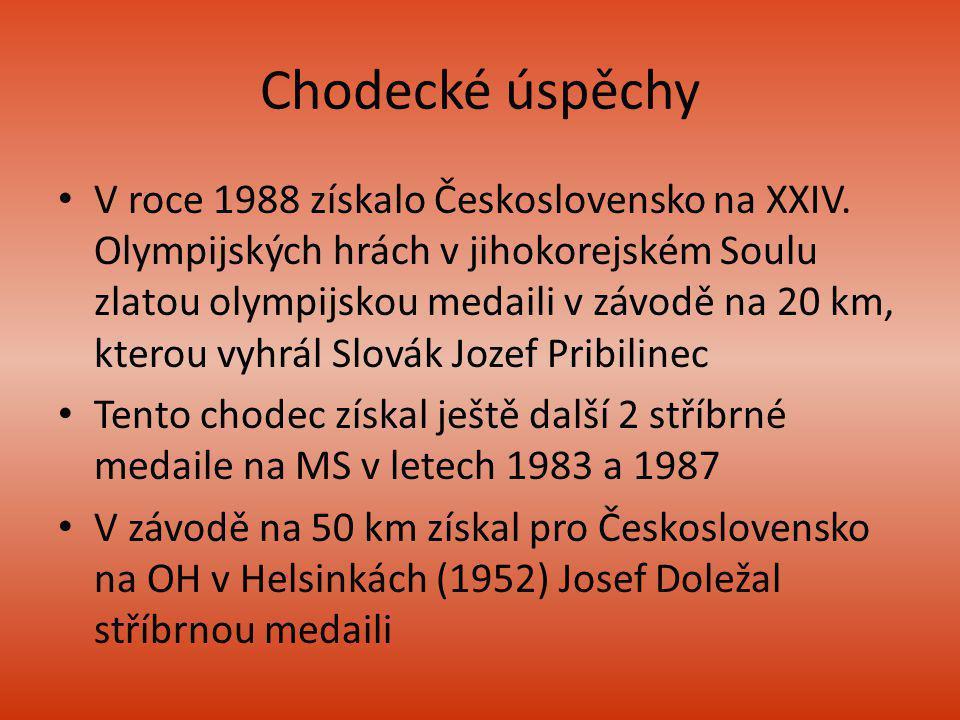 Chodecké úspěchy V roce 1988 získalo Československo na XXIV. Olympijských hrách v jihokorejském Soulu zlatou olympijskou medaili v závodě na 20 km, kt
