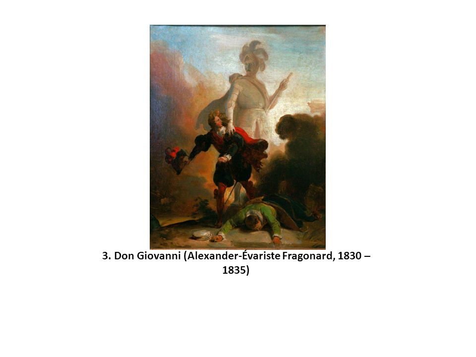 3. Don Giovanni (Alexander-Évariste Fragonard, 1830 – 1835)