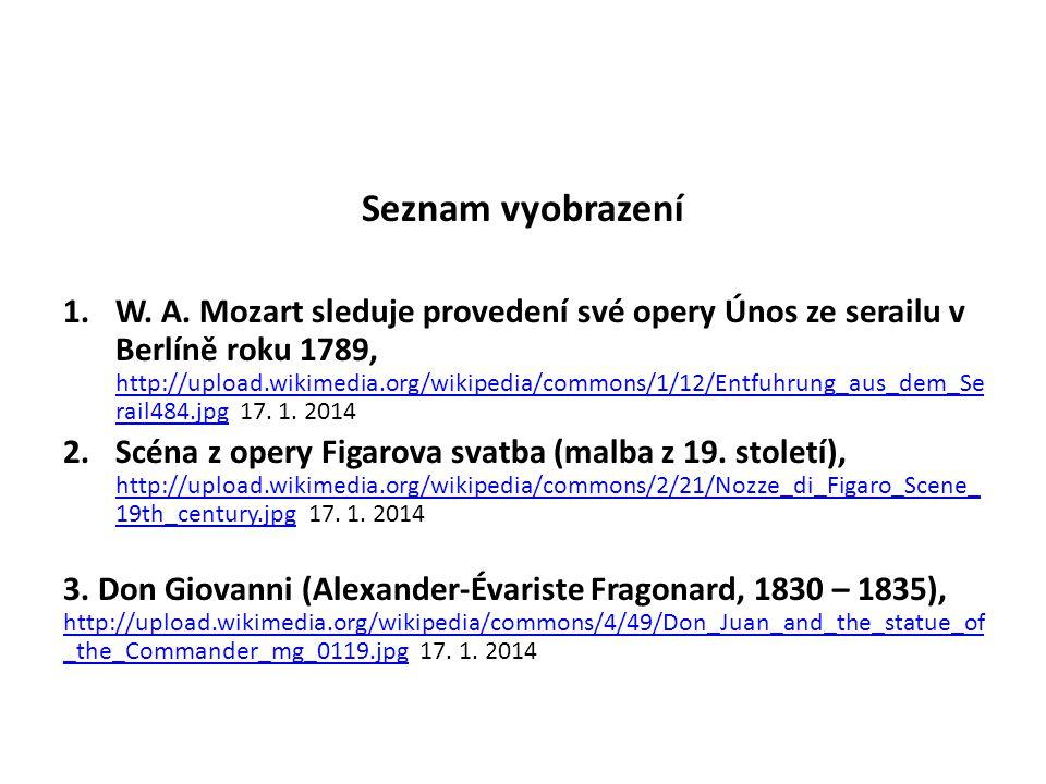 Seznam vyobrazení 1.W. A. Mozart sleduje provedení své opery Únos ze serailu v Berlíně roku 1789, http://upload.wikimedia.org/wikipedia/commons/1/12/E
