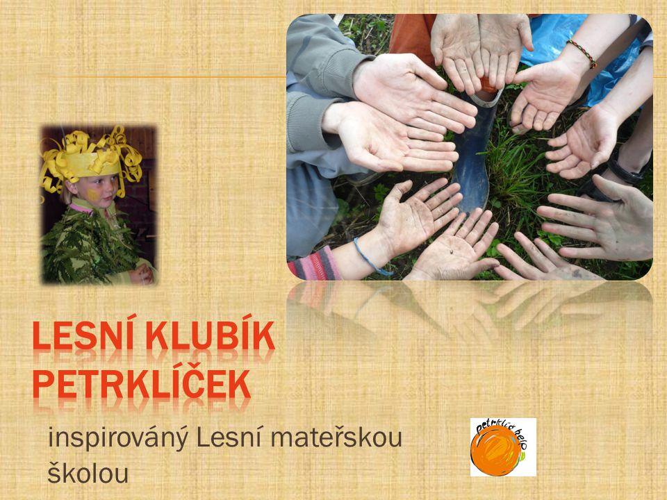 inspirováný Lesní mateřskou školou