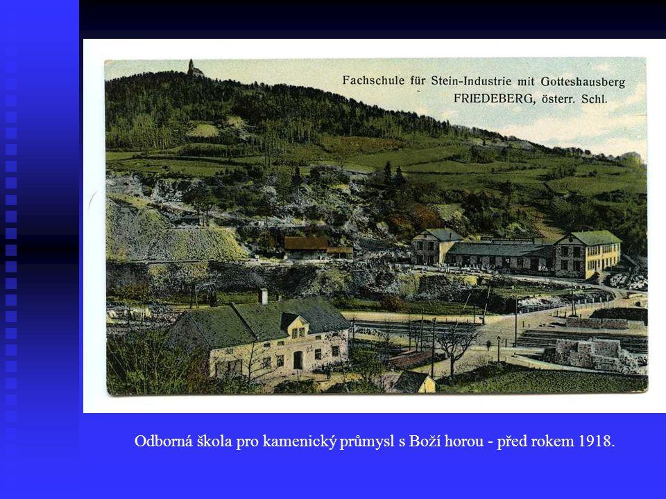 Odborná škola pro kamenický průmysl s Boží horou - před rokem 1918.