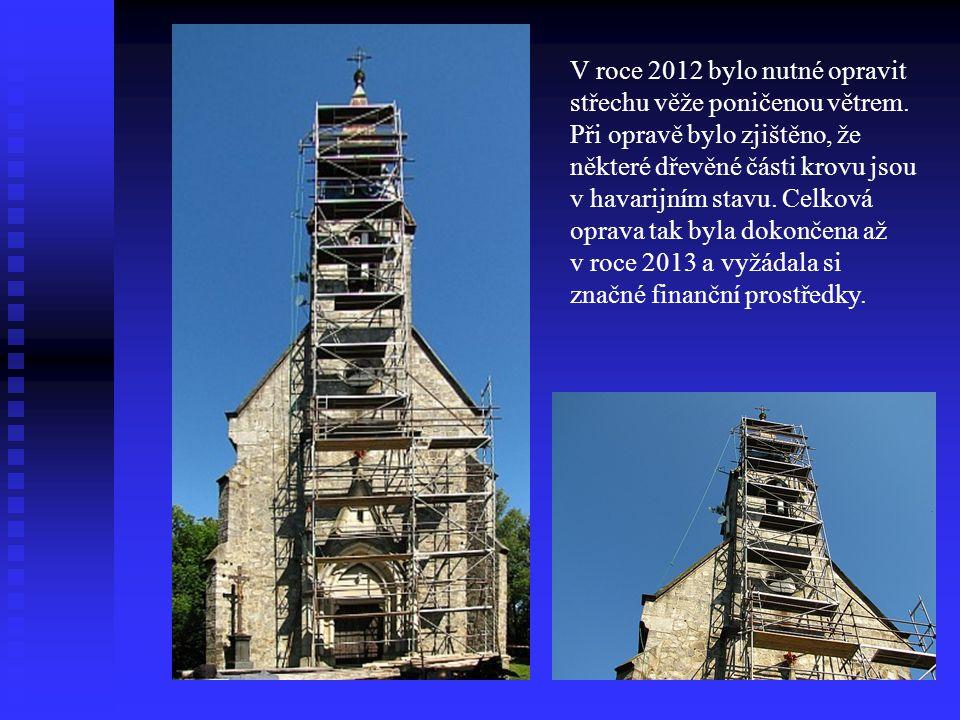 V roce 2012 bylo nutné opravit střechu věže poničenou větrem. Při opravě bylo zjištěno, že některé dřevěné části krovu jsou v havarijním stavu. Celkov