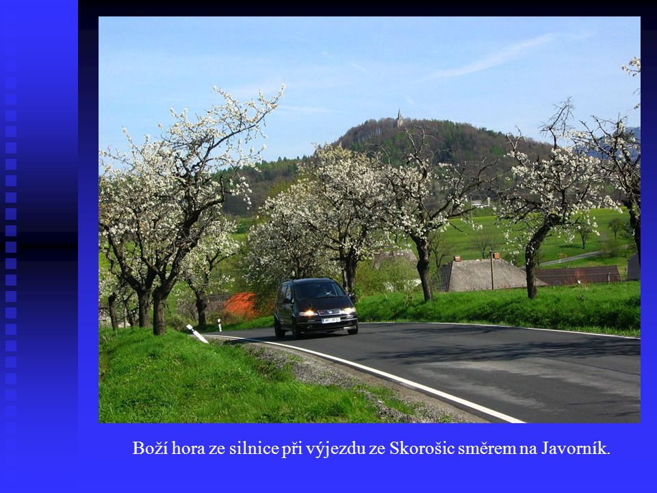 Boží hora ze silnice při výjezdu ze Skorošic směrem na Javorník.