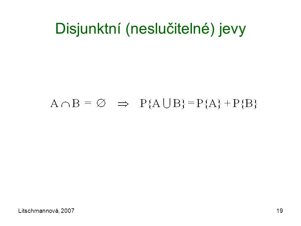 Litschmannová, 200719 Disjunktní (neslučitelné) jevy