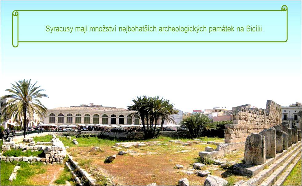 SYRACUSY - město s bohatou historií, které si dokázalo udržet svůj charakter i přes velký turistický ruch.