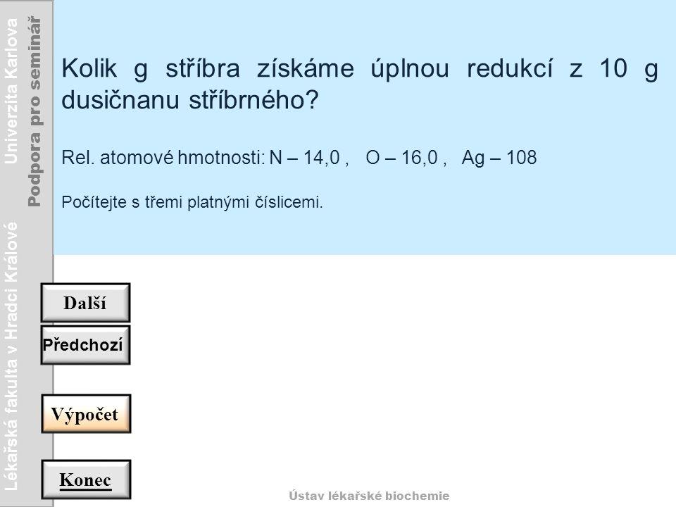 Lékařská fakulta v Hradci Králové Univerzita Karlova Podpora pro seminář Ústav lékařské biochemie Zpět 2 g sloučeniny obsahují 1,09 g I a { 2 - 1,09 = } 0,91 g Cl, tj.