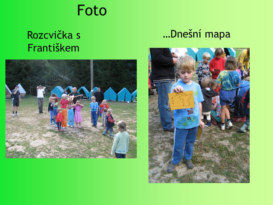 Foto …Dnešní mapa Rozcvička s Františkem